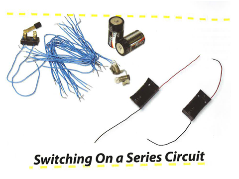 Energy: Switching on a Series Circuit- Lesson 15