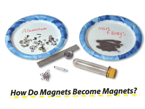 Energy: How Do Magnets Become Magnets? Lesson 11
