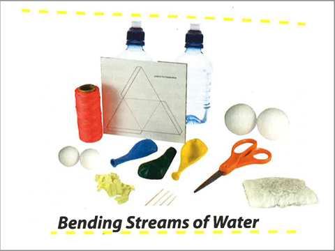 Matter: Bending Streams of Water. Lesson 7