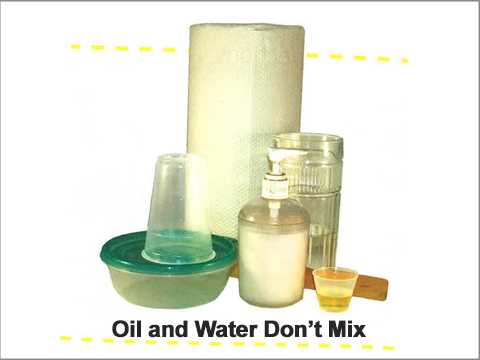 Matter: Oil and Water Don't MIx. Lesson 9