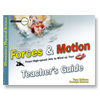 Forces and Motions Teacher's Guide