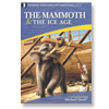 The Mammoth & The Ice